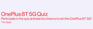[All Answers] Amazon OnePlus 8T 5G Quiz | Win OnePlus 8T