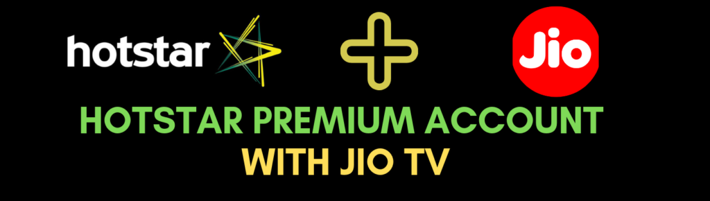 Hotstar Premium Account Username And Password with jio tv app