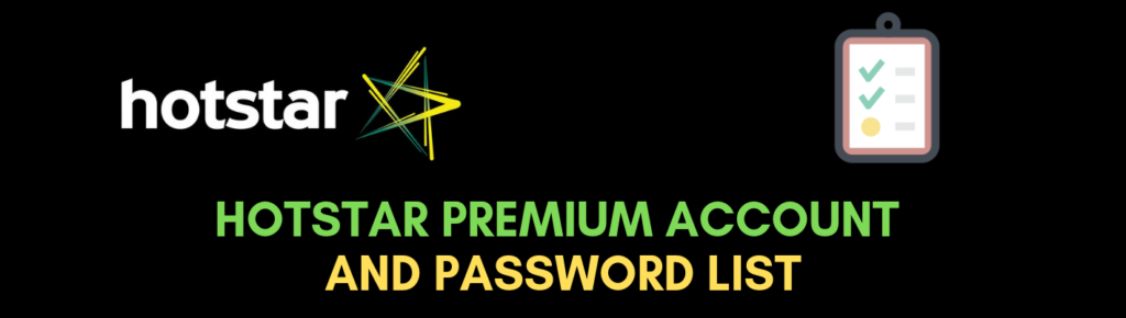 Hotstar Premium Account Username And Password list