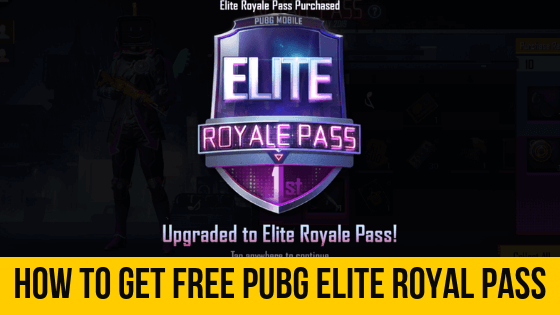 Full Trick) How To Get Free PUBG Elite Royal Pass