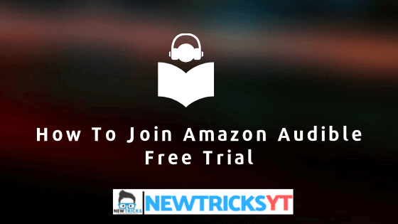 how to join amazon audible free trail
