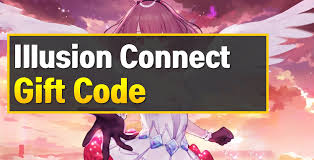 Illusion Connect Codes, Illusion Connect Codes 2020, Illusion Connect promotion codes